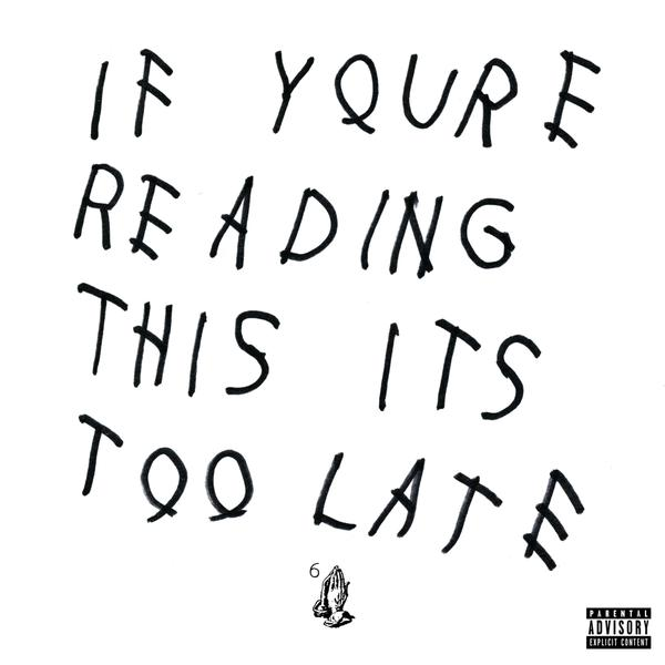 drake-if-your-reading-this-too-late-cover